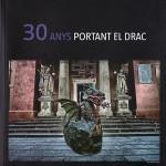 30 anys del Drac de Vilanova